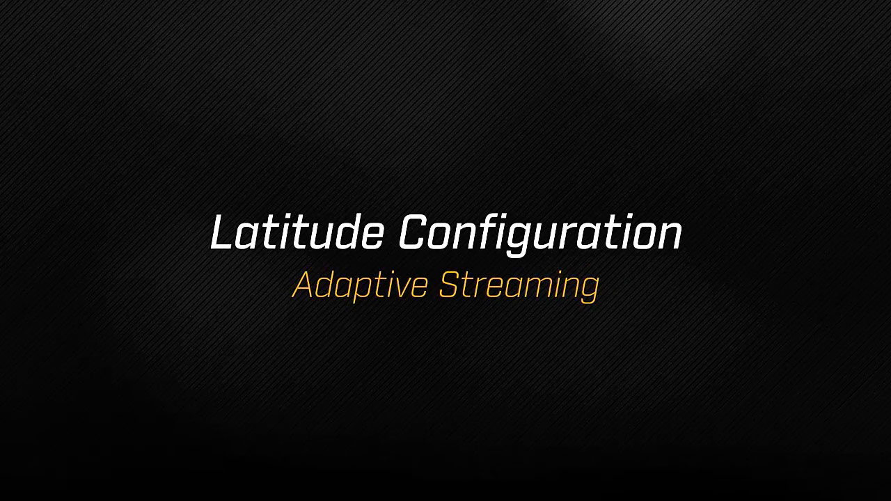 Control Center - Adaptive Streaming